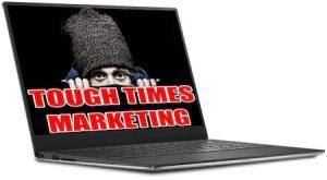 Tough Times Marketing Review